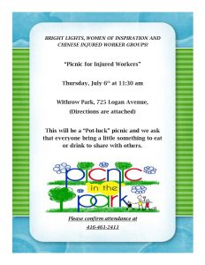 Injured Workers Picnic Withrow Park 725 Logan Ave July 6 at 11:30 a.m. RSVP 416-461-2411
