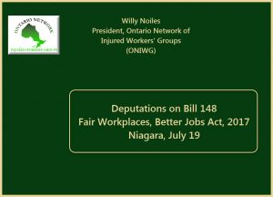 video of ONIWG presentation on Bill 148 and deeming to the Standing Committee, July 19 2017