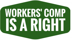 Workers' Comp Is a Right campaign link