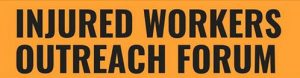 Injured workers outreach forum sign