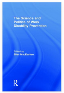 Cover of Science and Politics of Work Disability Prevention