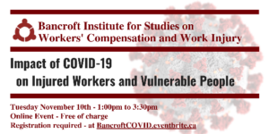 Banner for November 10 Bancroft session on the impact of COVID-19 on injured workers and vulnerable people
