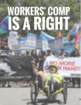 Workers' Comp is a Right report